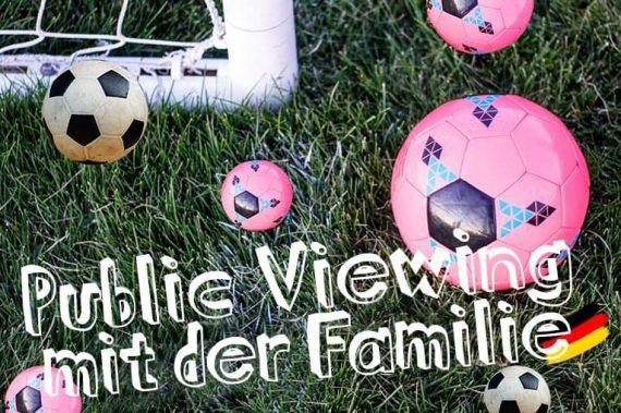WM 2018- Public Viewing mit der ganzen Familie in Potsdam⎪Pola Potsdam