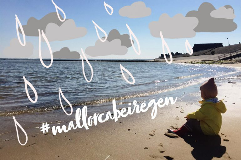 Mallorca Regen schlechtes Wetter mit Kind Familie