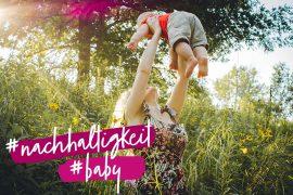 baby nachhaltigkeit zero waste