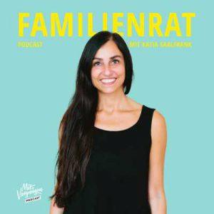 podcast erziehung familienrat katia saalfrank mit vergnuegen