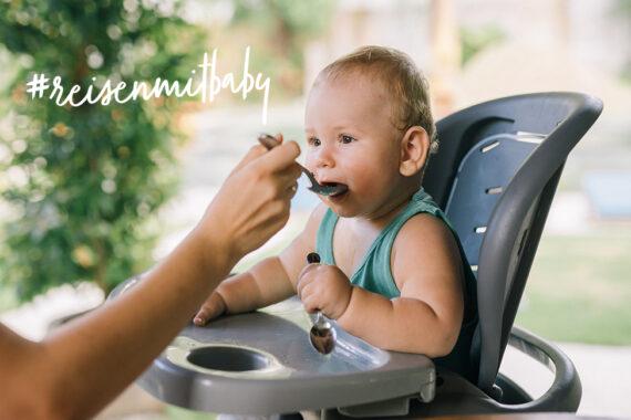 Reisen mit Baby unterwegs Essen